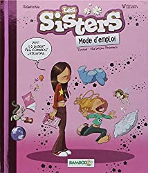 Les Sisters : Mode d'emploi