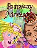 Runaway Princesses (Rainbows)