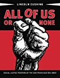 All of Us or None, Lincoln Cushing, 1597141852
