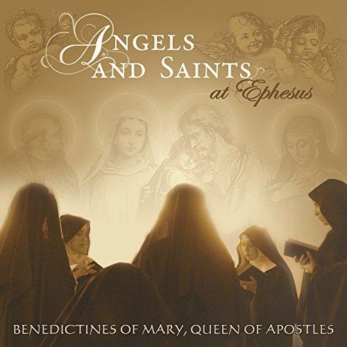 Angels And Saints At Ephesus (Best Of Gregorian Music)
