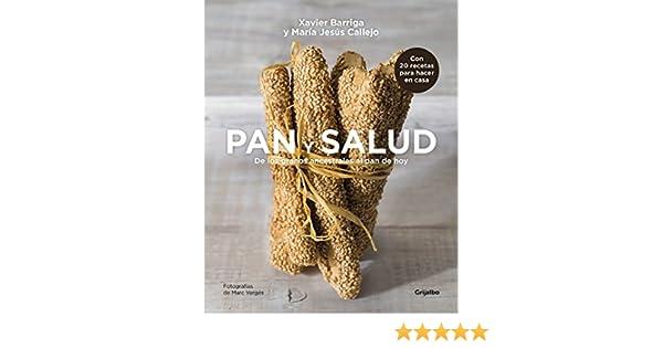Pan y salud: De los granos ancestrales al pan de hoy eBook: Xavier ...