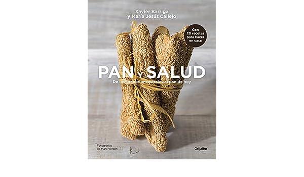 Pan y salud: De los granos ancestrales al pan de hoy (Spanish Edition) - Kindle edition by Xavier Barriga, María Jesús Callejo.