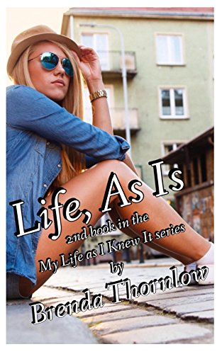 Life, As Is (My Life as I Knew It Book 2)