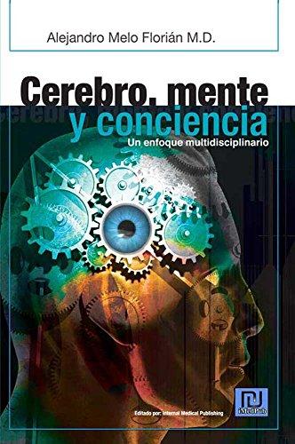 Descargar Libro Cerebro, Mente Y Conciencia. Un Enfoque Multidisciplinar Alejandro Melo Florián