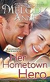 Her Hometown Hero (Unexpected Heroes series)