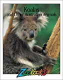 img - for Koalas and Other Australian Animals (Zoobooks Series) book / textbook / text book