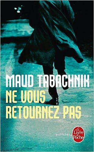 Ne Vous Retournez Pas Policier Thriller French Edition