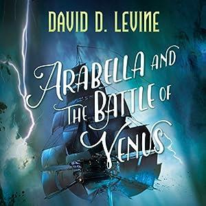 Arabella and the Battle of Venus Audiobook