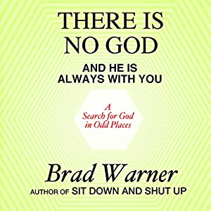 There Is No God and He Is Always with You Hörbuch