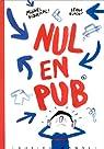 Nul en pub par Piquemal