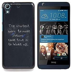 Make Dreams Come True Message Caja protectora de pl??stico duro Dise?¡Àado King Case For HTC Desire 626 & 626s