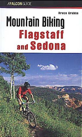 Mountain Biking Flagstaff and Sedona (Regional Mountain Biking Series)
