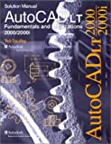 img - for AutoCAD LT 2000: Fundamentals and Applications Solutions Manual book / textbook / text book