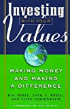 Investing with Your Values, Hal Brill and Jack A. Brill, 1576600262