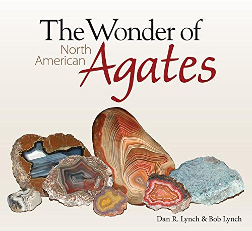 The Wonder of North American Agates