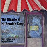 The Miracle at Mr Bernie's Shop (The Adventures of Emily) (Volume 1)