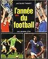 L'Année du football 1981, numéro 9 par Thibert