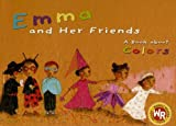 Emma and Her Friends, Sandra Desmazieres, 0836869974