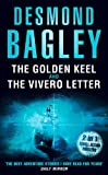 The Golden Keel; the Vivero Letter, Desmond Bagley, 0007304773
