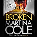 Broken Audiobook by Martina Cole Narrated by Annie Aldington