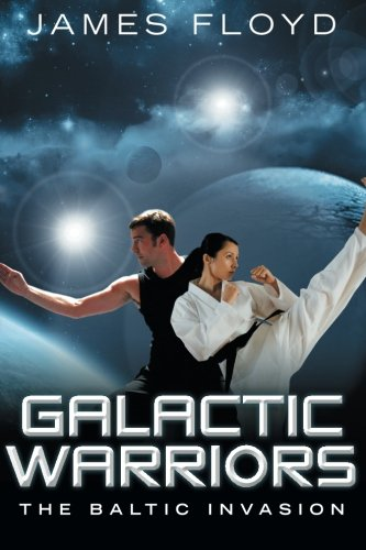Galactic Warriors: The Baltic Invasion