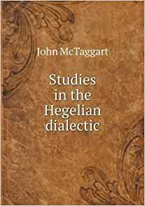 Study in the hegelian dialectic
