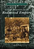 Golden Memories of the Redwood Empire, Lee Torliatt, 0738518735