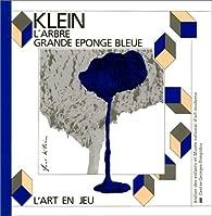 Klein - l'arbre grande eponge bleue par Catherine Prats-Okuyama