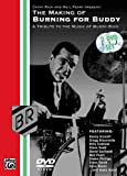 : The Making Of Burning For Buddy:A Tribute To The Music Of Buddy Rich (Two-Disc Set)