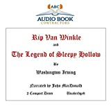Rip Van Winkle and The Legend of Sleepy Hollow (Classic Books on CD Collection) [UNABRIDGED]