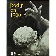 RODIN EN 1900 : L'EXPOSITION DE L'ALMA