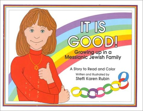 It Is Good: Growing Up in a Messianic Jewish Family