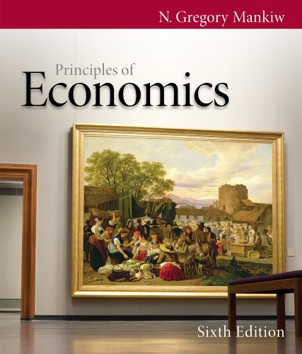 Bundle: Principles of Economics, 6th + Aplia™, 2 terms Printed Access Card -  MANKIW, 6th Edition, Nonspecific Binding