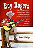 Roy Rogers, Robert W. Phillips, 0786445890