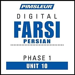 Farsi Persian Phase 1, Unit 10 Audiobook