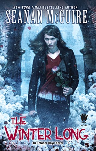The Winter Long (October Daye Series Book - Winter Long