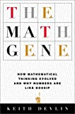 The Math Gene, Keith J. Devlin, 0465016189