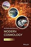 An Introduction to Modern Cosmology 3e