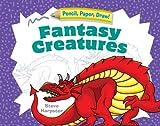 Fantasy Creatures, Steve Harpster, 1402729766