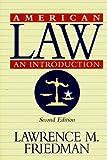 American Law, Lawrence Friedman, 0393046109