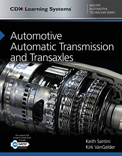 Automotive Automatic Transmission and Transaxles: CDX Master Automotive Technician Series (CDX Learning Systems Master A