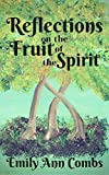 Reflections on the Fruit of the Spirit