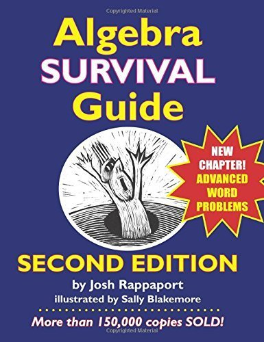 Algebra Survival Guide: A Conversational Handbook for the Thoroughly Befuddled 2nd edition by Rappaport, Josh (2015) Paperback