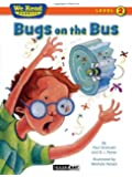 Bugs on the Bus (We Read Phonics - Level 2 (Quality))
