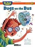 We Read Phonics-Bugs on the Bus, Paul Orshoski, 1601153260