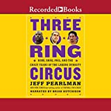 Three Ring Circus: Kobe, Shaq, Phil and the Crazy