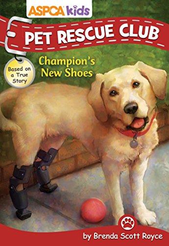 Price comparison product image ASPCA Kids: Pet Rescue Club: Champion's New Shoes