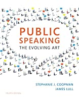 Public Speaking: The Evolving Art, 4th Edition Front Cover