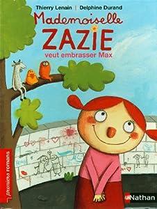 """Afficher """"Mademoiselle Zazie veut embrasser Max"""""""