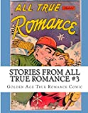Stories from All True Romance #3, Kari Therrian, 1494927047